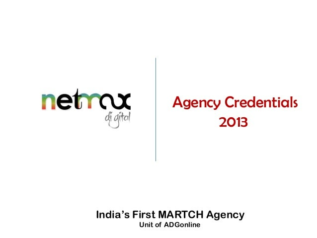 Agency Credentials 2013  India's First MARTCH Agency Unit of ADGonline