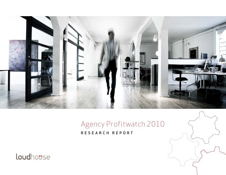 Agency Profitwatch 2010ReseaRch RepoRt