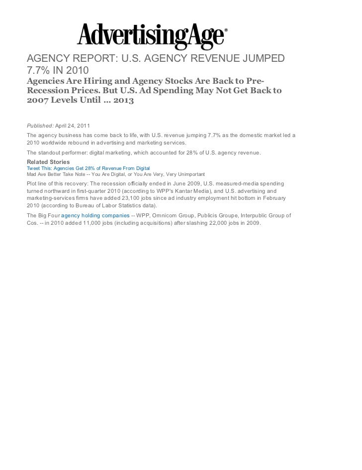 AGENCY REPORT: U.S. AGENCY REVENUE JUMPED7.7% IN 2010Agencies Are Hiring and Agency Stocks Are Back to Pre-Recession Price...