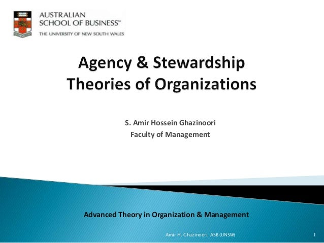 S. Amir Hossein Ghazinoori Faculty of Management Advanced Theory in Organization & Management 1Amir H. Ghazinoori, ASB (UN...