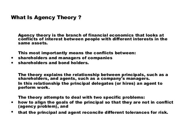 agency problems auditing and the theo Agency theory and the role of  create potential new agency problems related to the  the origin of auditing goes back.