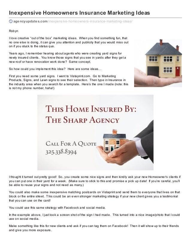 Inexpensive Homeowners Insurance Marketing Ideas agencyupdates.com/inexpensive-homeowners-insurance-marketing-ideas/ Robyn...