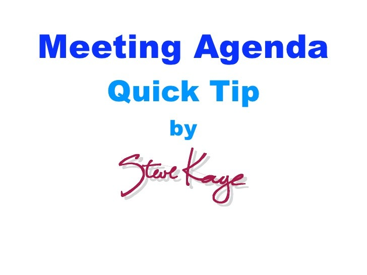 Meeting Agenda    Quick Tip       by