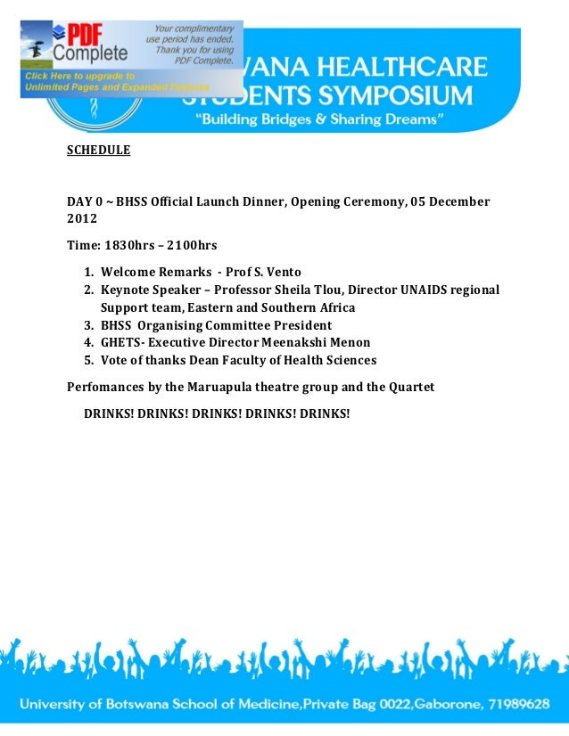 SCHEDULEDAY 0 ~ BHSS Official Launch Dinner, Opening Ceremony, 05 December2012Time: 1830hrs 2100hrs  1. Welcome Remarks - ...