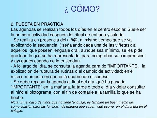 2. PUESTA EN PRÁCTICA Las agendas se realizan todos los días en el centro escolar. Suele ser la primera actividad después ...