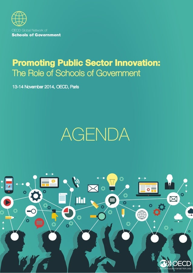 OECD Global Network of Schools of GovernmentPromoting Public Sector Innovation: The Role of Schools of Government13-14 Nov...