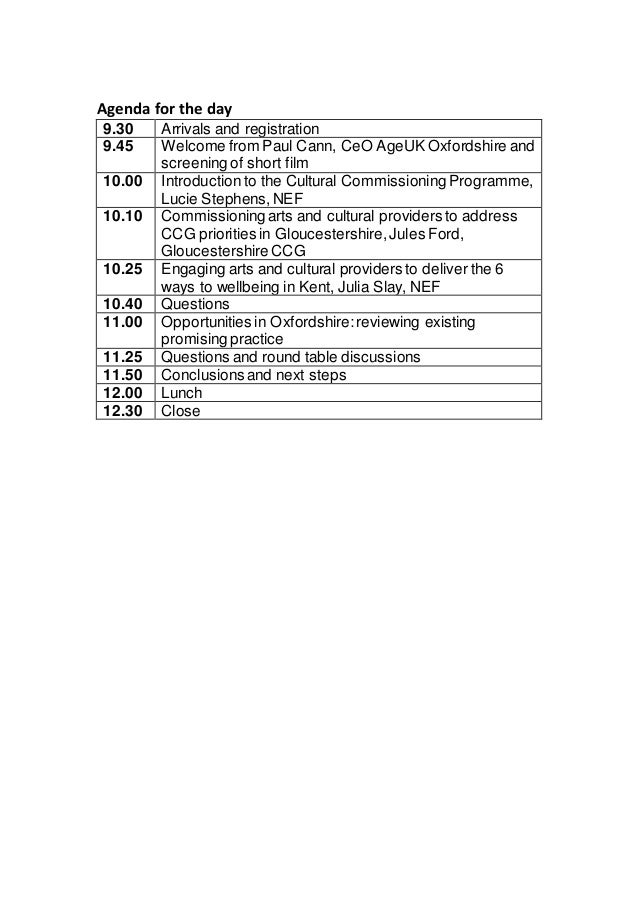 Agenda for the day 9.30 Arrivals and registration 9.45 Welcome from Paul Cann, CeO AgeUK Oxfordshire and screening of shor...