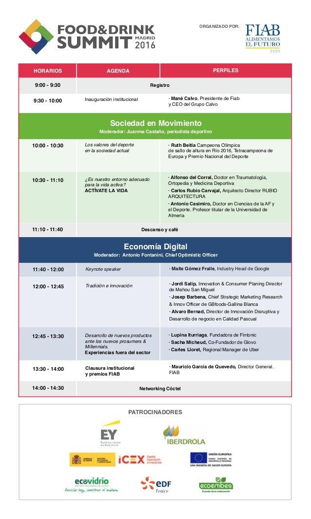 13:30 - 14:00 Clausura institucional y premios FIAB · Mauricio García de Quevedo, Director General. FIAB 10:00 - 10:30 10:...