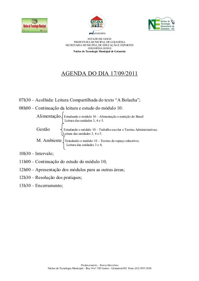 Profuncionário - Tutora Marcilene Núcleo de Tecnologia Municipal – Rua 14 nº 320 Centro – Goianésia/GO Fone: (62) 3935 105...