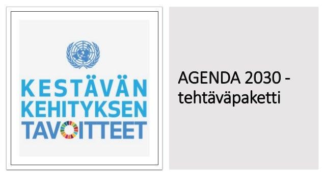 AGENDA 2030 - tehtäväpaketti