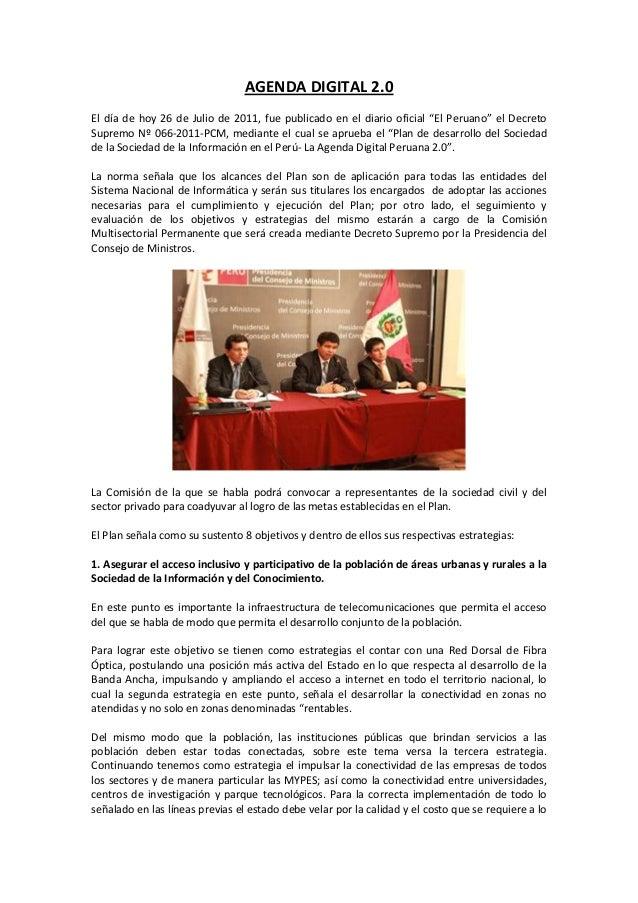 """AGENDA DIGITAL 2.0 El día de hoy 26 de Julio de 2011, fue publicado en el diario oficial """"El Peruano"""" el Decreto Supremo N..."""