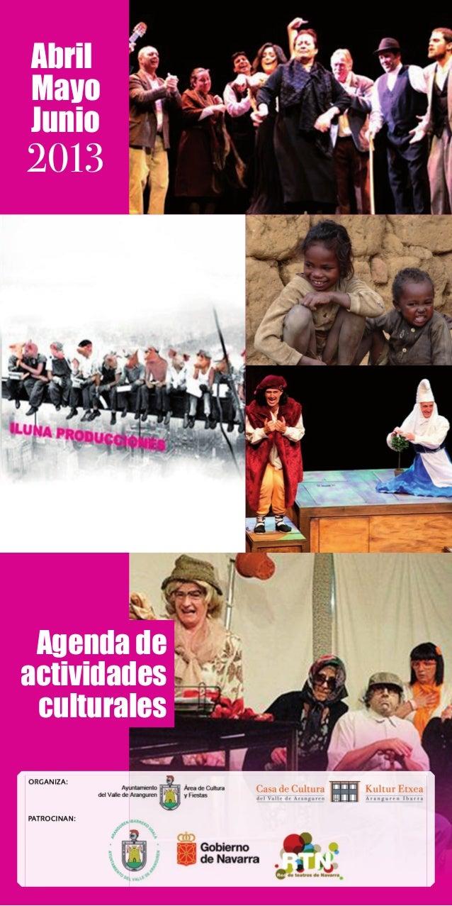 AbrilMayoJunio2013 Agenda deactividades culturales