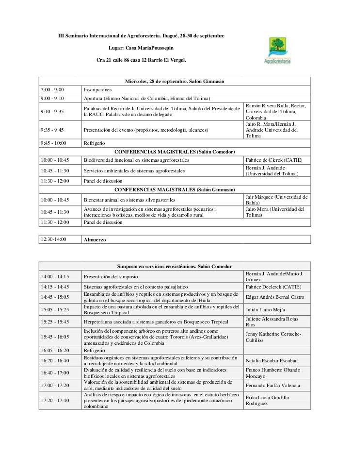 III Seminario Internacional de Agroforestería. Ibagué, 28-30 de septiembre Lugar: Casa MariaPoussepinCra 21 calle 86 casa ...