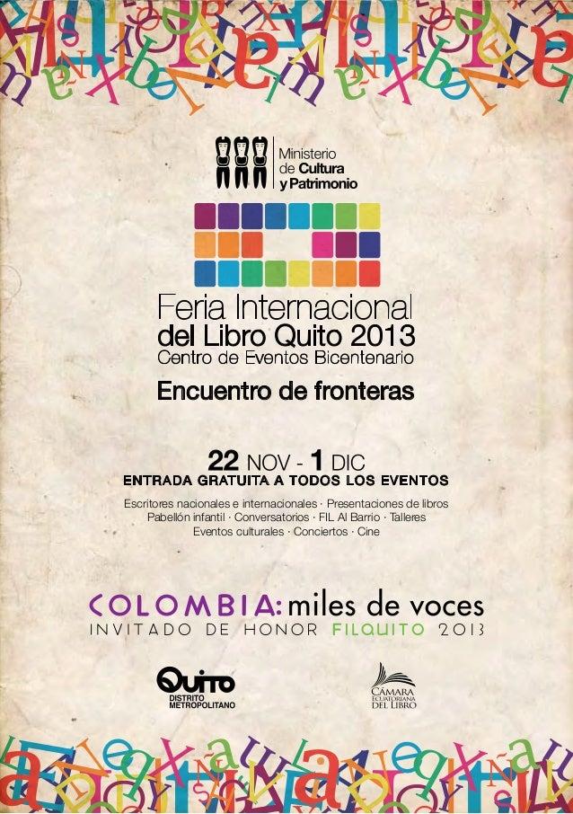 Encuentro de fronteras ENTRADA GRATUITA A TODOS LOS EVENTOS Escritores nacionales e internacionales · Presentaciones de li...