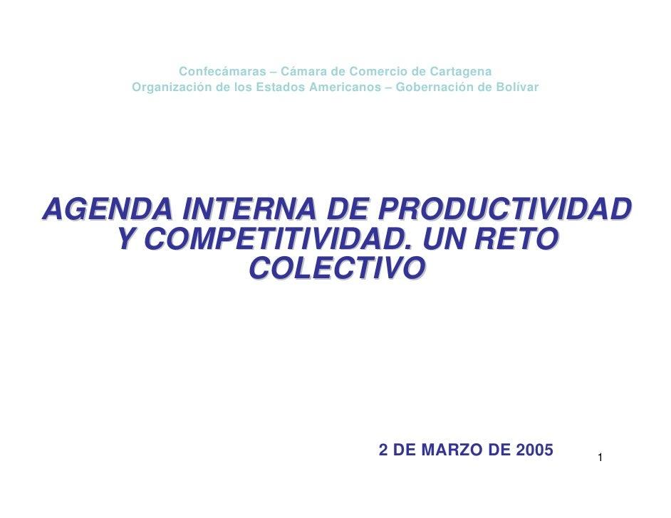 Confecámaras – Cámara de Comercio de Cartagena     Organización de los Estados Americanos – Gobernación de Bolívar     AGE...