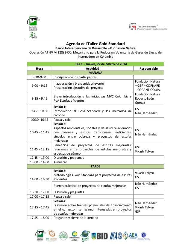 Agenda del Taller Gold Standard Banco Interamericano de Desarrollo – Fundación Natura Operación ATN/FM-12891-CO: Mecanismo...