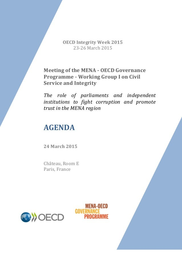 Meeting of the MENA - OECD Governance Programme - Working Group I on Civil Service and Integrity The role of parliaments a...
