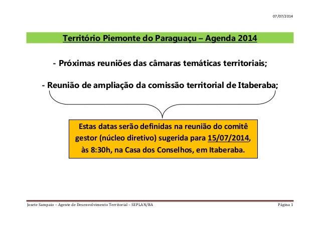 07/07/2014 Josete Sampaio – Agente de Desenvolvimento Territorial – SEPLAN/BA Página 1 Território Piemonte do Paraguaçu – ...