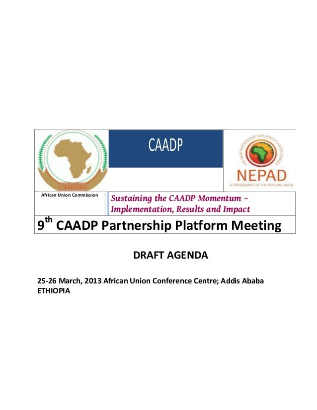 African Union Commission                            Sustaining the CAADP Momentum –                            Implementat...
