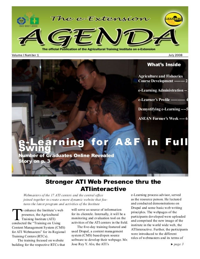 1July 2008 e-Extension Agenda Volume I Number 1										 	 July 2008	 	 		 Stronger ATI Web Presence thru the ATIinteract...
