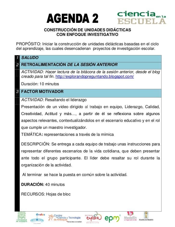 CONSTRUCCIÓN DE UNIDADES DIDÁCTICAS                   CON ENFOQUE INVESTIGATIVOPROPÓSITO: Iniciar la construcción de unida...
