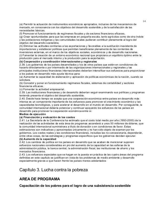 14 (e) Permitir la actuación de instrumentos económicos apropiados, inclusive de los mecanismos de mercado, en consonancia...