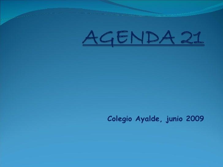 Colegio Ayalde, junio 2009