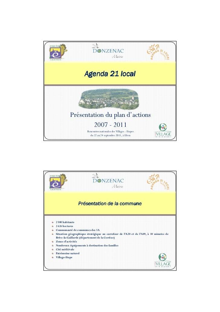 Agenda 21 local          Présentation du plan d'actions                  2007 - 2011                       Rencontres nati...