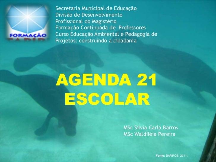 Secretaria Municipal de EducaçãoDivisão de DesenvolvimentoProfissional do MagistérioFormação Continuada de ProfessoresCurs...