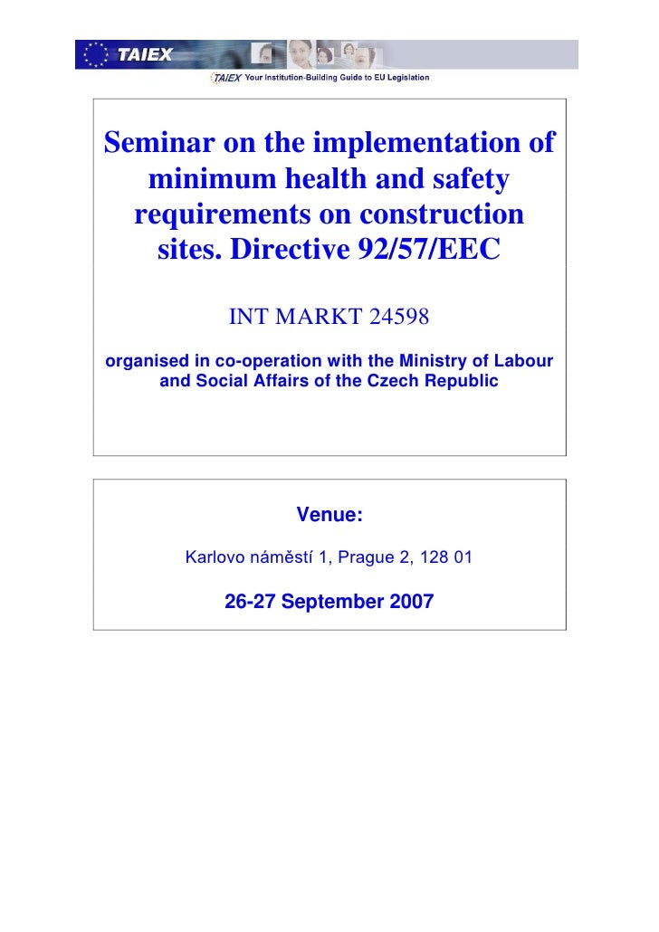 Seminar on the implementation of    minimum health and safety   requirements on construction     sites. Directive 92/57/EE...