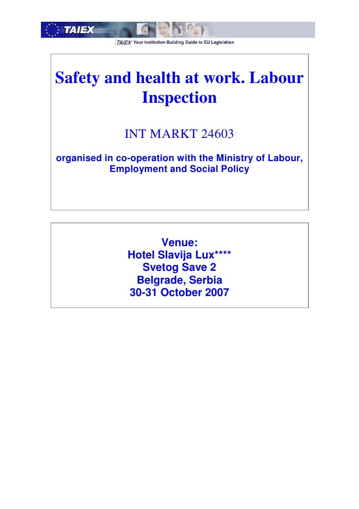 Safety and health at work. Labour             Inspection                 INT MARKT 24603 organised in co-operation with th...