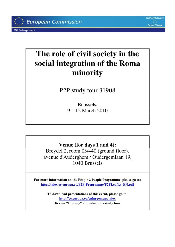 The role of civil society in the social integration of the Roma             minority                  P2P study tour 31908...
