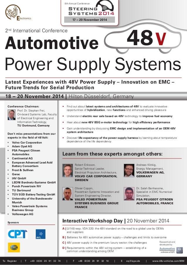 Automotive Power Supply Systems To Register   T +49 (0)30 20 91 32 74   F +49 (0)30 20 91 32 10   E eq@iqpc.de   www.48v-v...