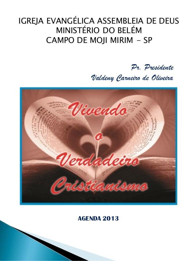 IGREJA EVANGÉLICA ASSEMBLEIA DE DEUS         MINISTÉRIO DO BELÉM       CAMPO DE MOJI MIRIM - SP                           ...