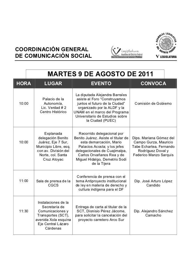 COORDINACIÓN GENERALDE COMUNICACIÓN SOCIAL                MARTES 9 DE AGOSTO DE 2011HORA          LUGAR                   ...