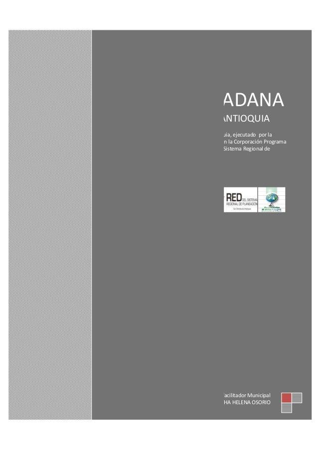 AGENDA CIUDADANA MUNICIPIO DE ALEJANDRIA ANTIOQUIA Proyecto cofinanciado por la Gobernación de Antioquia, ejecutado por la...