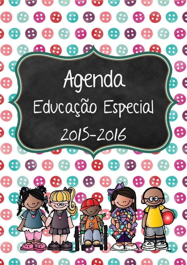Agenda Educação Especial 2015-2016