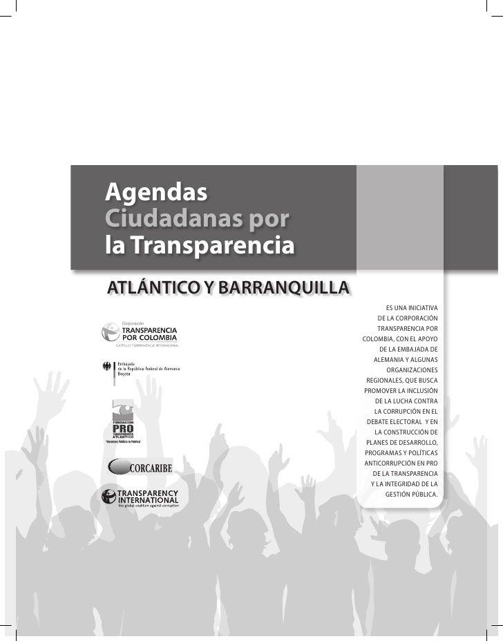 Agenda Ciudadana por la Transparencia Barranquilla y Atlántico  Slide 2