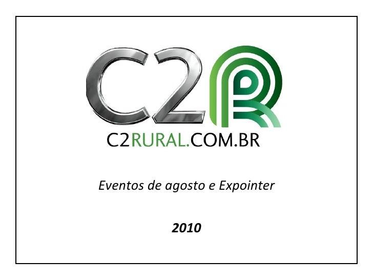 Eventos de agosto e Expointer 2010