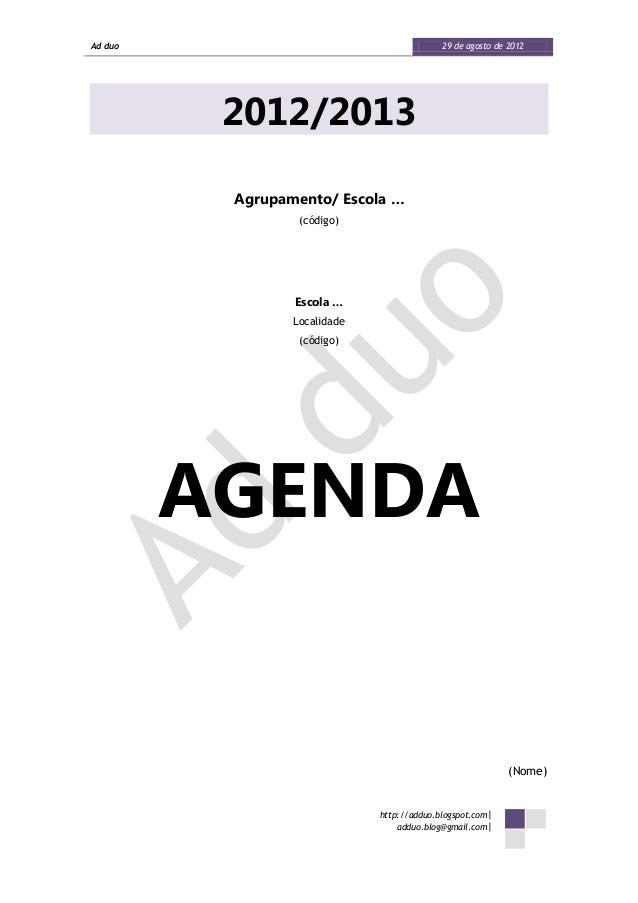 Ad duo                                      29 de agosto de 2012          2012/2013          Agrupamento/ Escola …        ...