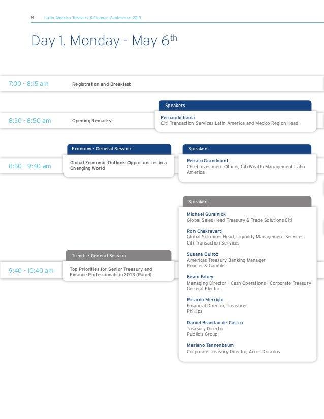 8 Latin America Treasury & Finance Conference 2013Trends - General Session9:40 - 10:40 am Top Priorities for Senior Treasu...