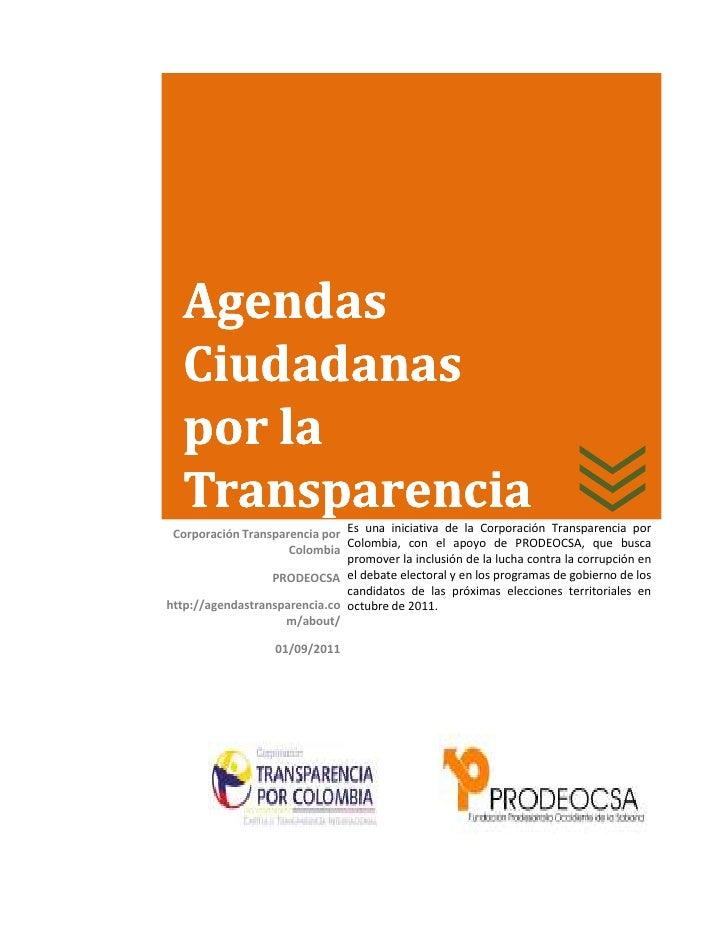 Agendas   Ciudadanas   por la   Transparencia Corporación Transparencia por Es una iniciativa de la Corporación Transparen...