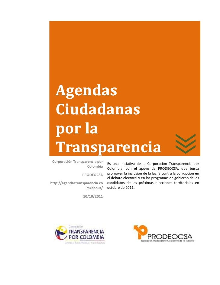 Agendas   Ciudadanas   por la   Transparencia Corporación Transparencia por                                 Es una iniciat...