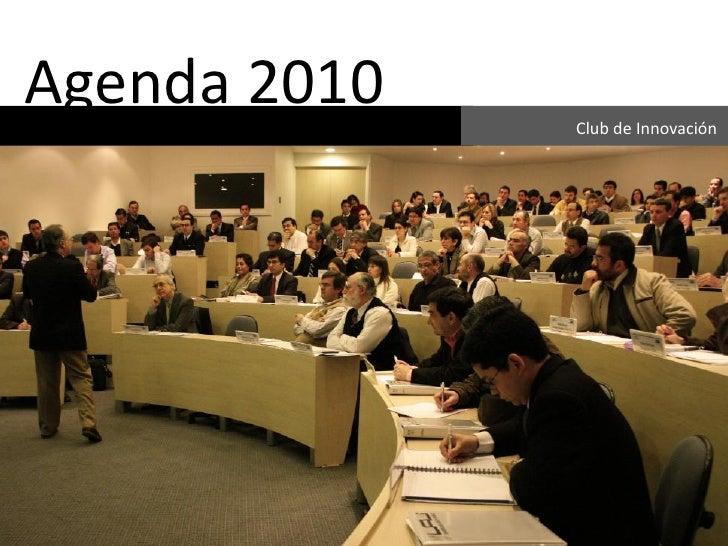 Agenda 2010   Club de Innovación