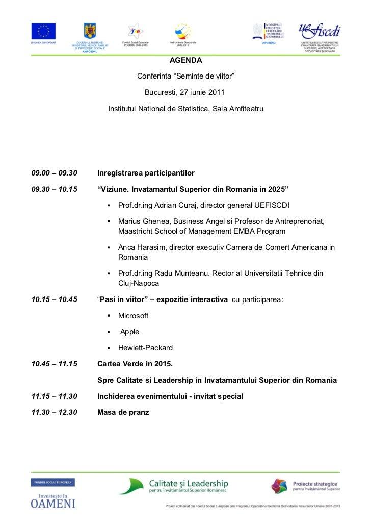 """AGENDA                            Conferinta """"Seminte de viitor""""                              Bucuresti, 27 iunie 2011    ..."""