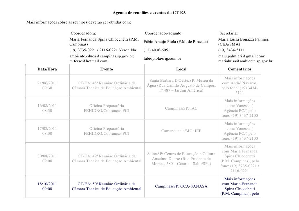 Agenda de reuniões e eventos da CT-EAMais informações sobre as reuniões deverão ser obtidas com:                         C...