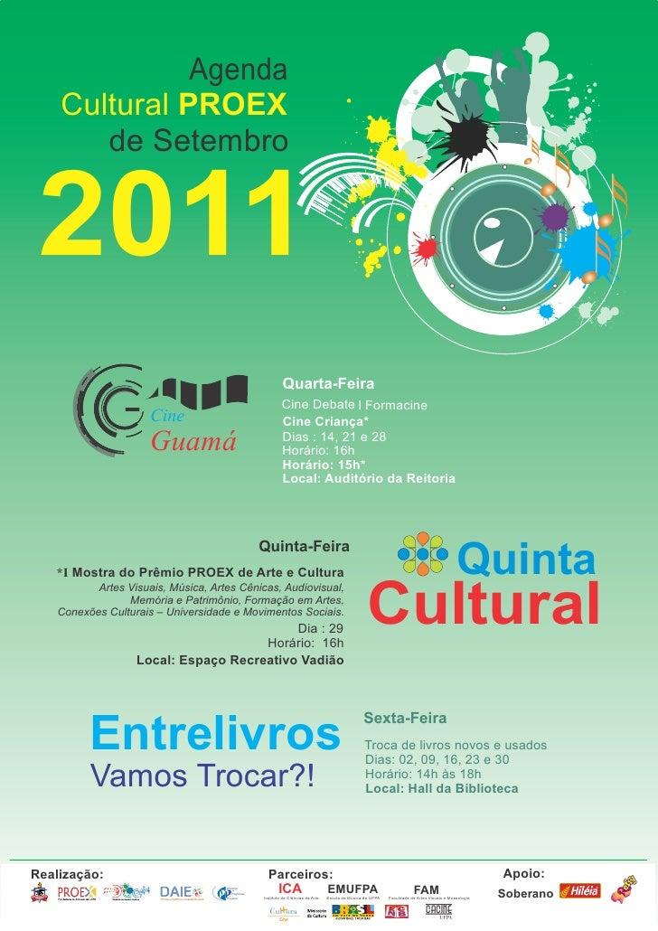 Agenda    Cultural PROEX       de Setembro 2011                                                                Quarta-Feir...