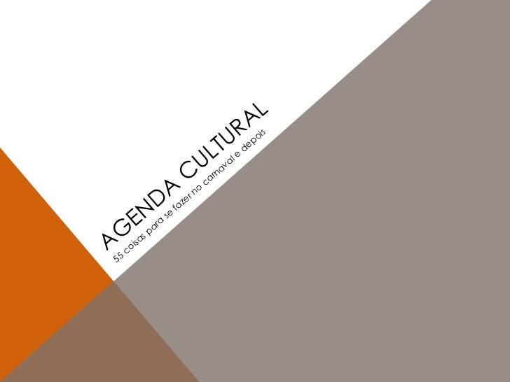 Agenda Cultural de Carnaval