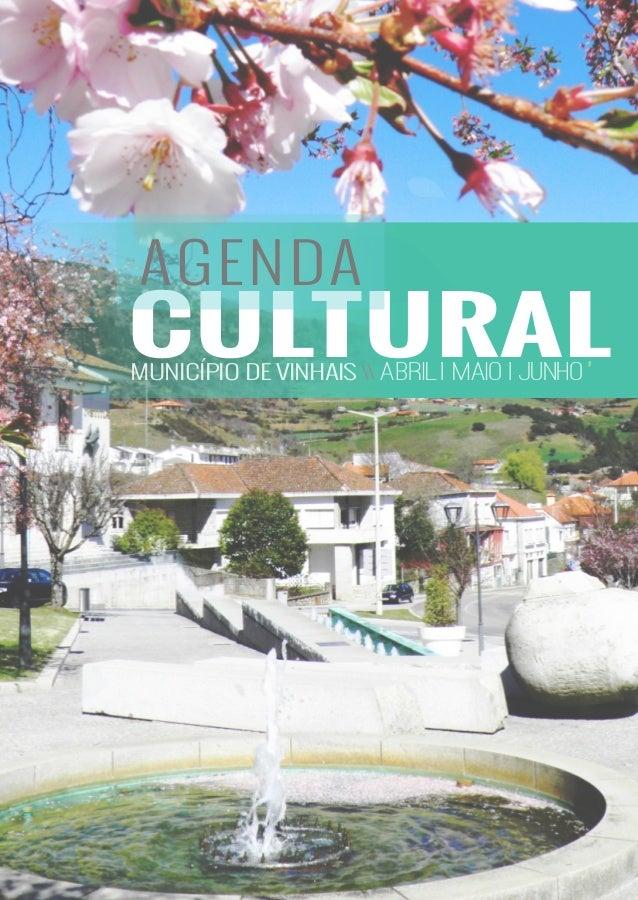 CULTURAL AGENDA MUNICÍPIO DE VINHAIS ABRIL | MAIO | JUNHO'