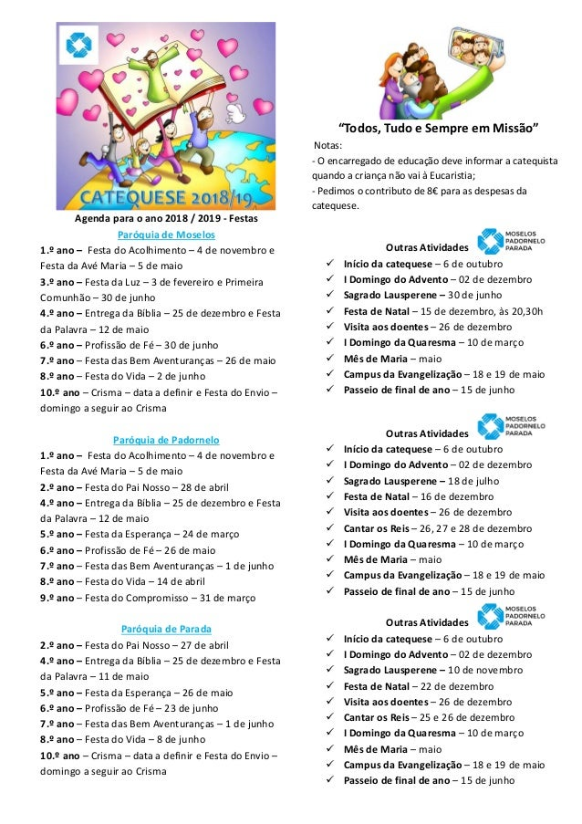 Agenda para o ano 2018 / 2019 - Festas Paróquia de Moselos 1.º ano – Festa do Acolhimento – 4 de novembro e Festa da Avé M...